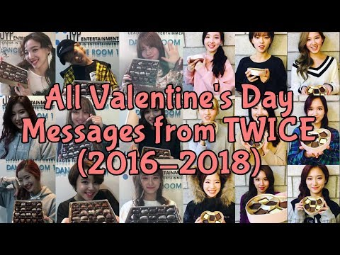 To ONCE: All Valentine's Day Messages from TWICE (2016-2018)