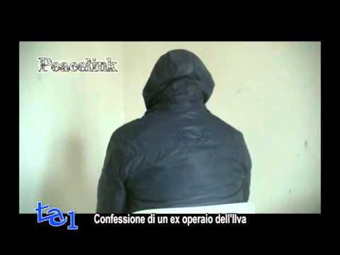 ILVA CONFESSIONE SHOCK DI EX OPERAIO
