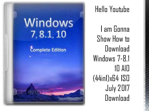 Windows 7-8.1 10 AIO (44in1) x64 ISO July 2017 Download Latest OEM RTM version