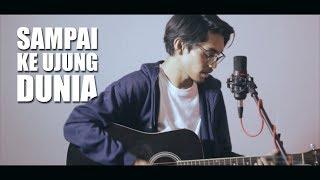 Video DIRLY - SAMPAI KE UJUNG DUNIA (Cover By Tereza) MP3, 3GP, MP4, WEBM, AVI, FLV Desember 2018