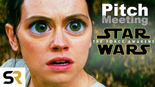 Download Youtube: Star Wars: The Force Awakens #ScreenRantPitchMeeting