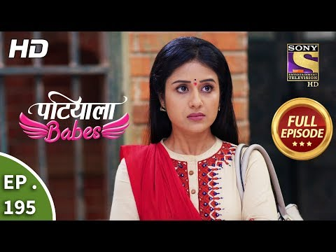 Patiala Babes - Ep 195 - Full Episode - 26th August, 2019