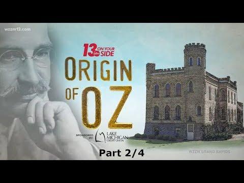 The Origin of Oz Part 2