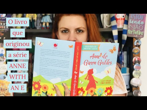[Resenha] - Anne de Green Gables - Lucy Montgomery + Comparação com a série Anne with an E