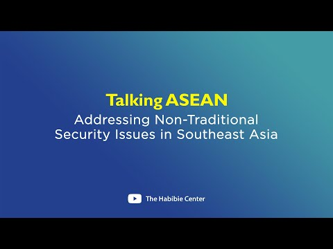 Talking ASEAN on Addressing Non-Traditional Security Issues in Southeast Asia: Lessons from ASEAN-EU Cooperation