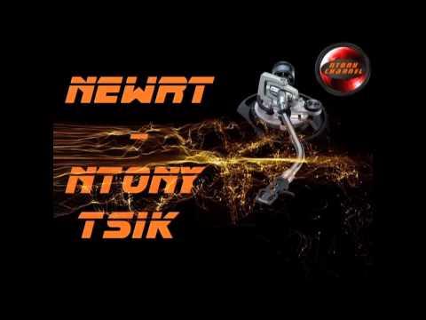 newrt by NTONY TSIK (видео)