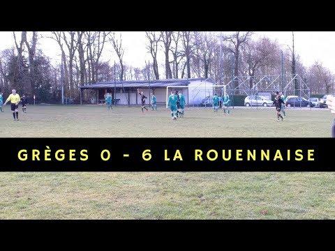 US Grèges 0 - 6 La Rouennaise