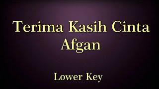 Video Terima Kasih Cinta Afgan Karaoke Lower Key MP3, 3GP, MP4, WEBM, AVI, FLV Agustus 2018