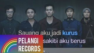 Matta - Aku Jadi Kurus (Official Lyric Video)
