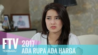Video FTV Rosiana Dewi & Tara Budiman - Ada Rupa Ada Harga MP3, 3GP, MP4, WEBM, AVI, FLV April 2019