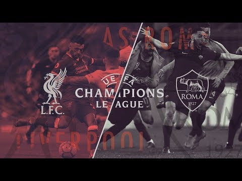 Liverpool Vs Roma | Promo | UEFA Champions League | Semi-Final