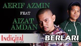 Video Aerif Azmin Ft. Aizat Amdan - Berlari (Official Lyric Video) MP3, 3GP, MP4, WEBM, AVI, FLV Juli 2018
