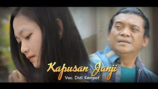 Video Didi Kempot - Kapusan Janji [OFFICIAL] MP3, 3GP, MP4, WEBM, AVI, FLV November 2018