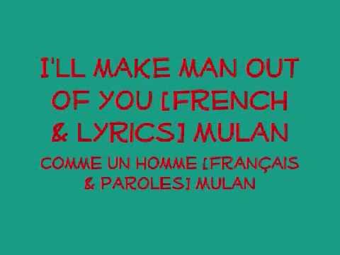 I'll make a man out of you [french & lyrics]