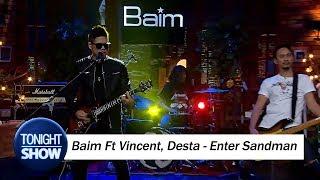 Video Jamming Baim Ft Vincent Desta - Enter Sandman MP3, 3GP, MP4, WEBM, AVI, FLV Februari 2018