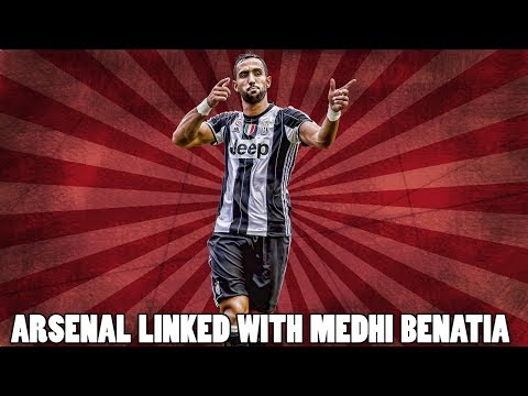 Juventus Defender Medhi Benatia Linked With Arsenal Transfer