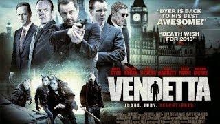 Vendetta Starring Danny Dyer Official Trailer 2013