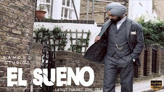 Download Lagu Diljit Dosanjh, Hermosa Chica | El Sueno | Latest Punjabi song 2017 Mp3
