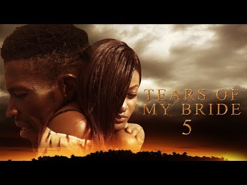 Tears Of My Bride [Part 5] - Latest 2017 Nigerian Nollywood Drama Movie English Full HD