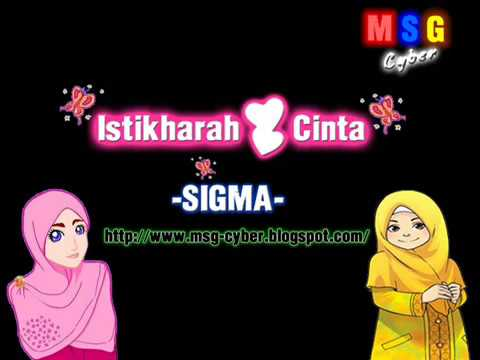 Download Sigma - Istikharah Cinta + Lirik Lagu HD Mp4 3GP Video and MP3