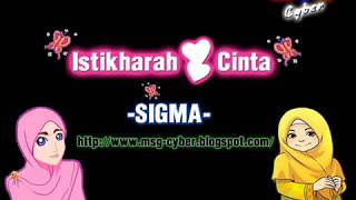 Video Sigma - Istikharah Cinta + Lirik Lagu MP3, 3GP, MP4, WEBM, AVI, FLV Juli 2018