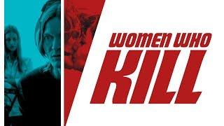Nonton Women Who Kill   Trailer Film Subtitle Indonesia Streaming Movie Download