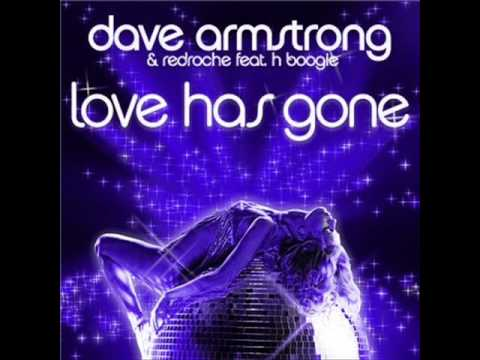 Love Has Gone by Dave Armstrong and Redroche Ft. H-Boogie (Fonzerelli Remix)