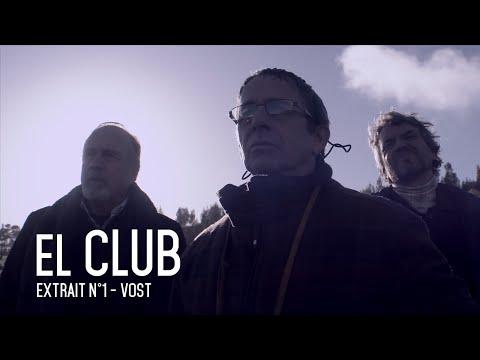 EL CLUB - Extrait 1 (VOST)