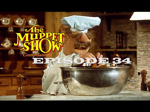 The Muppet Show Compilations - Episode 34: The Swedish Chef (Season 5)