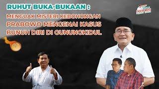 Video Menguak Misteri Kebohongan Prabowo mengenai Kasus Bunuh Diri di Gunungkidul MP3, 3GP, MP4, WEBM, AVI, FLV April 2019