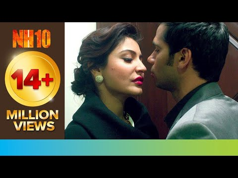 Let 39 S Make Mad Love NH10 Movie Scene Anushka Sharma Neil Bhoopalam