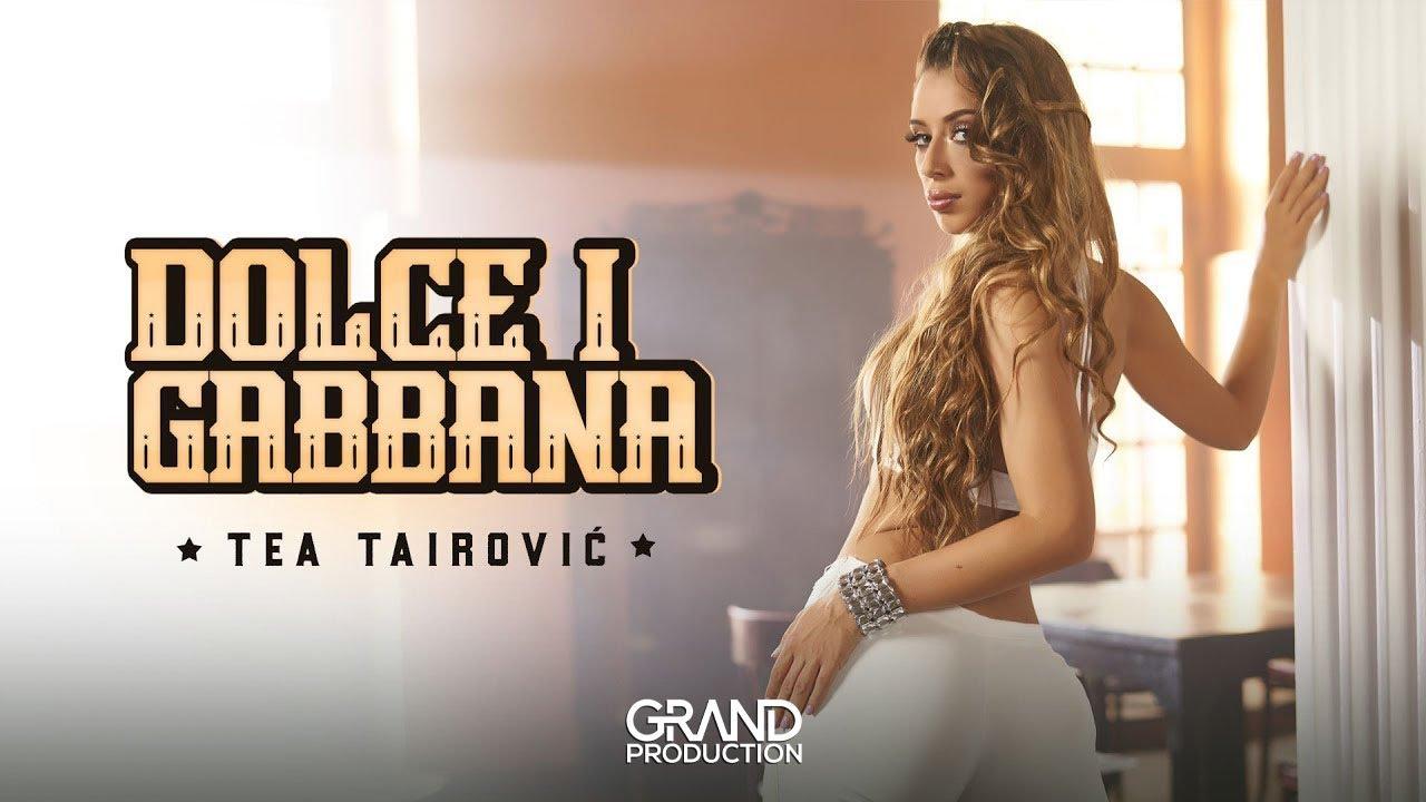 Dolce i Gabbana – Tea Tairović