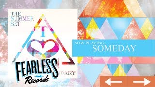 The Summer Set - Someday (Track 10)