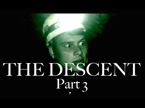 THE DESCENT: PART 3
