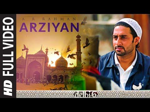 Arziyan -  Delhi 6 (2009)