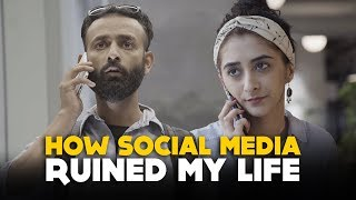 BYN : How Social Media Ruined My Life