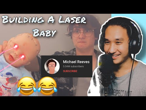 Building A Laser Baby   Michael Reeves   Reaction