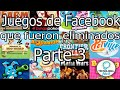 Juegos De Facebook Que Han Eliminado retirado parte 3