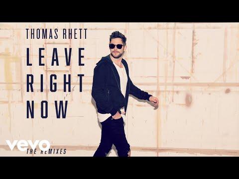 Video Thomas Rhett - Leave Right Now download in MP3, 3GP, MP4, WEBM, AVI, FLV January 2017