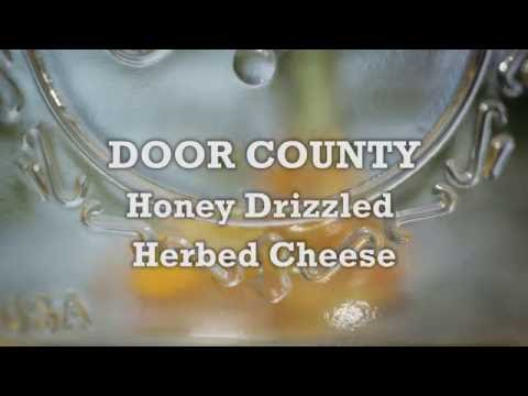 Savor Door County - Honey Drizzled Herbed Cheese