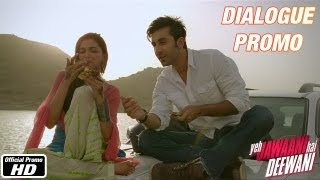 Choose your world - Dialogue Promo 3 - Yeh Jawaani Hai Deewani