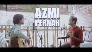 AZMI - PERNAH (Cover By Tereza Feat. Ary Rama)
