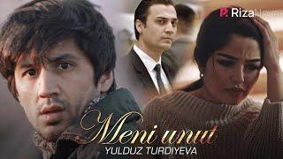 Yulduz Turdiyeva — Meni unut | Юлдуз Турдиева — Мени унут