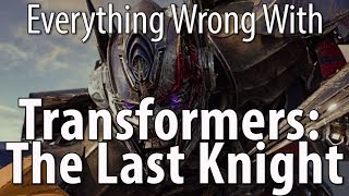 Video Everything Wrong With Transformers The Last Knight MP3, 3GP, MP4, WEBM, AVI, FLV April 2019