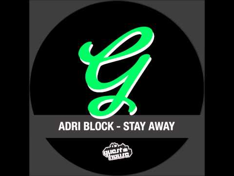Adri Block - Stay Away