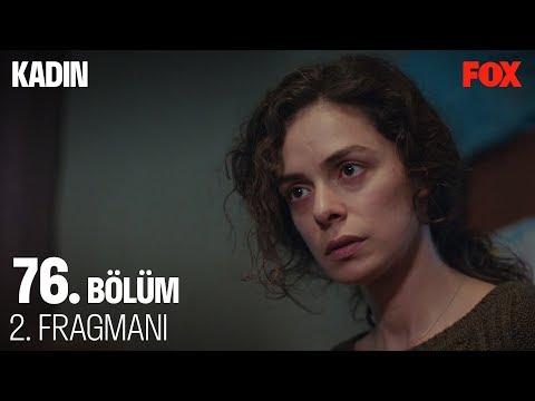 Kadın 76. Bölüm 2. Fragmanı