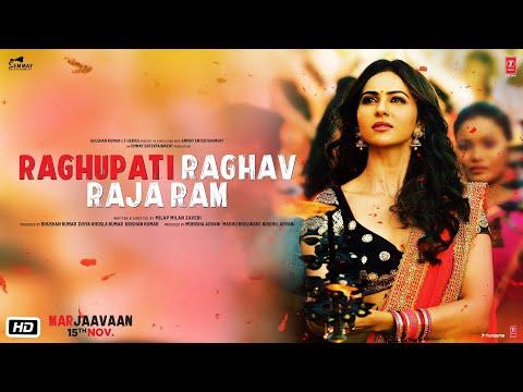 Raghupati Raghav Raja Ram | Marjaavaan | Riteish D,Sidharth M,Tara S | Palak M,Tanishk B, Manoj M