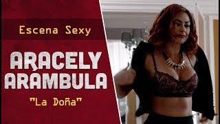 """Escena sexy con Aracely Arámbula en lencería para la telenovela mexico-americana """"La Doña""""."""