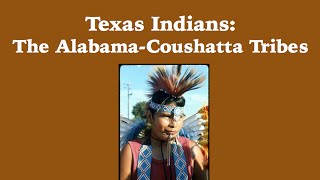 Livingston (AL) United States  City pictures : Infotopia Presents: Texas Indians-The Alabama Coushatta
