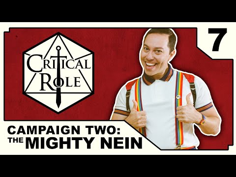 Hush | Critical Role: THE MIGHTY NEIN | Episode 7